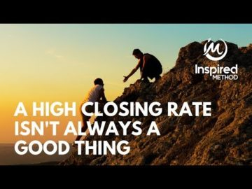 Edmonton Business Coach | A High Closing Rate Isn't Always a Good Thing