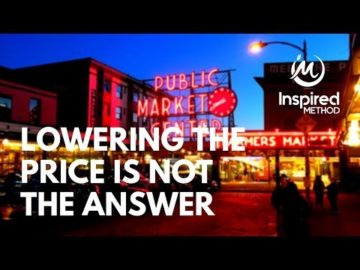 Edmonton Business Coach | Lowering The Price Is Not The Answer