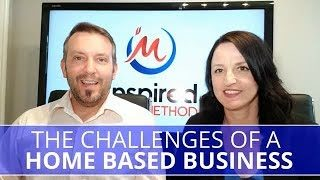 Edmonton Business Coach | The Challenges of a Home-Based Business