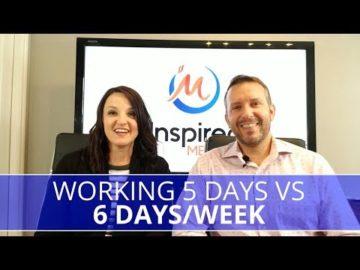 Edmonton Business Coach | Working 5 Days VS 6 Days/Week