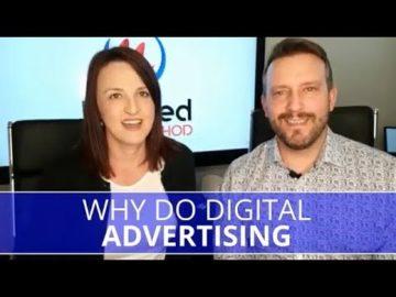 Edmonton Marketing | Why Use Digital Advertising?
